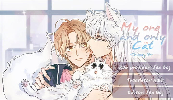 [Camellia] My One And Only Cat Chap 4 Trang 2